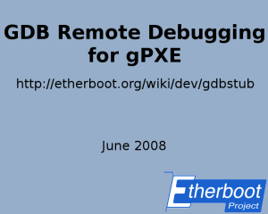 GDB Remote Debugging for gPXE Screencast